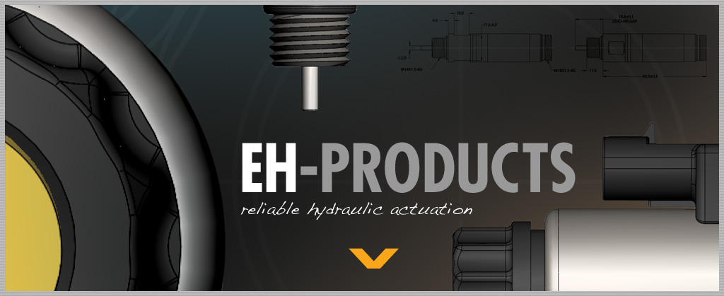 EH-Products. Reliable Hydraulic Actuation.